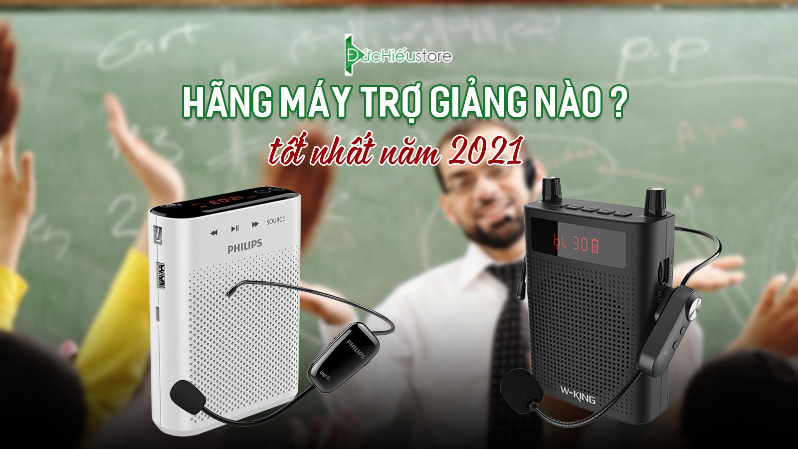 Hãng máy trợ giảng nào tốt nhất năm 2021
